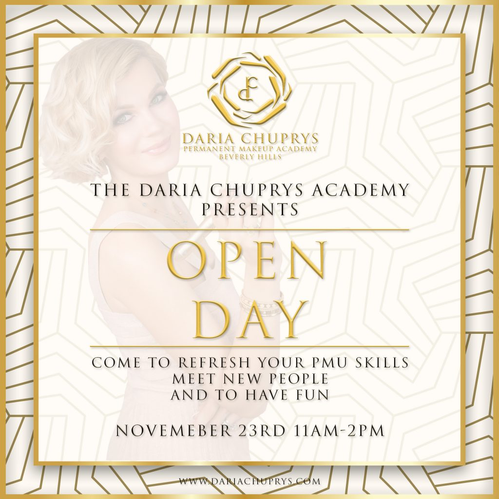 Open Day at the Daria Chuprys Permanent Makeup Academy & Studio, the best chance to experience Microblading and other Permanent Makeup Techniques