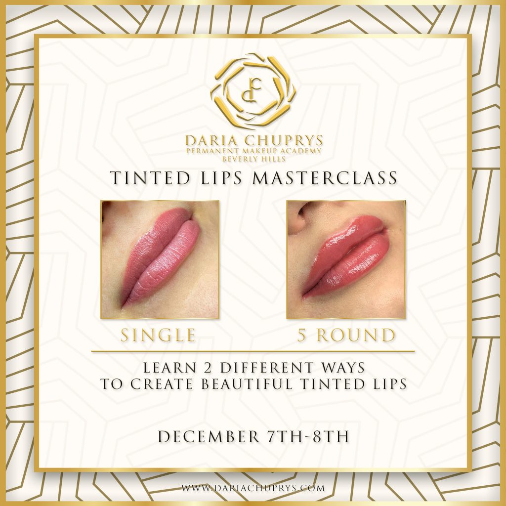 Tinted Lips Masterclass at the Daria Chuprys Permanent Makeup Academy, learn the best permanent makeup techniques for lips